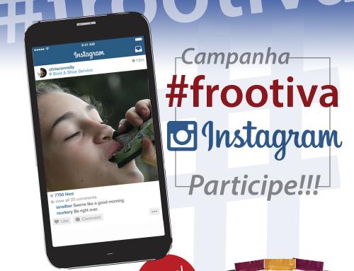 Ganhe kits Frootiva com o Instagram